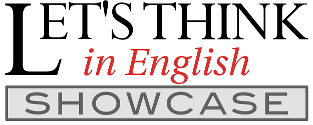 Let's Think in English Showcase
